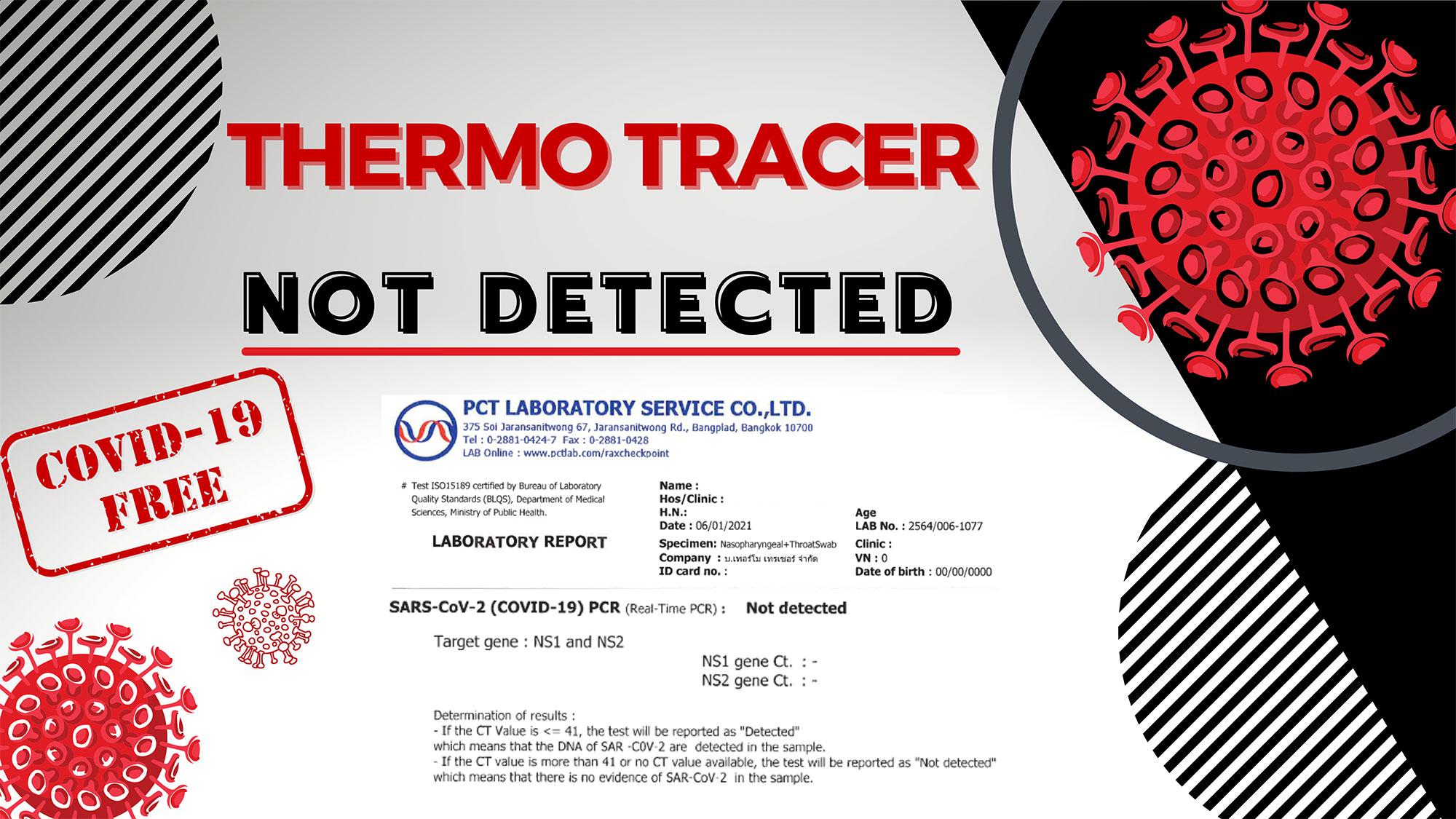 ชี้แจงมาตรการการตรวจคัดกรองเชื้อไวรัสโคโรนา (COVID-19) ของพนักงาน Thermo Tracer